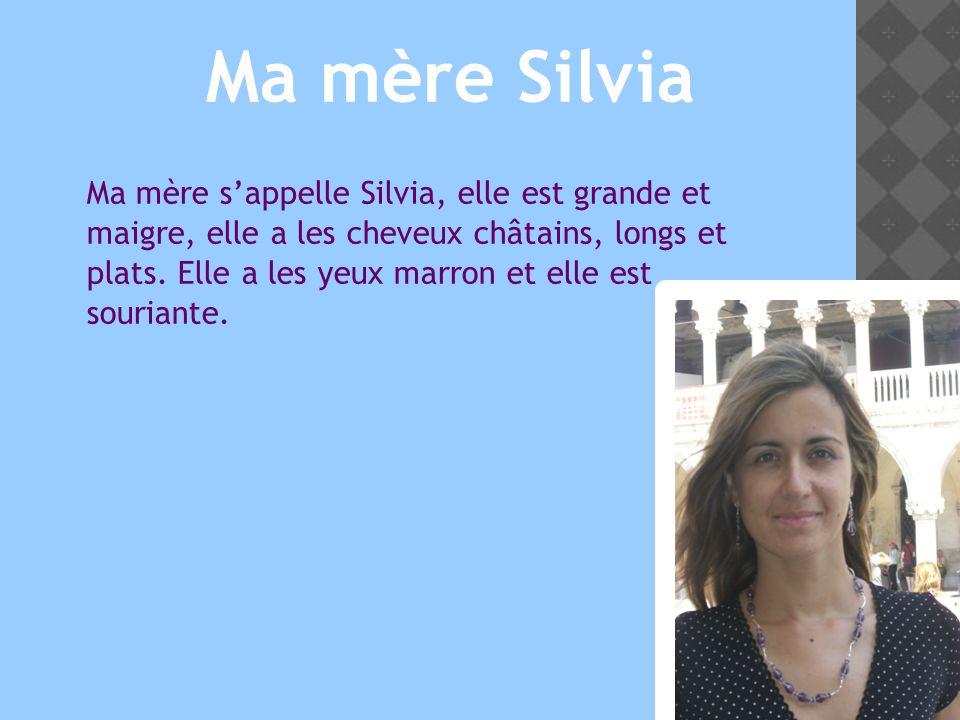 Ma mère Silvia