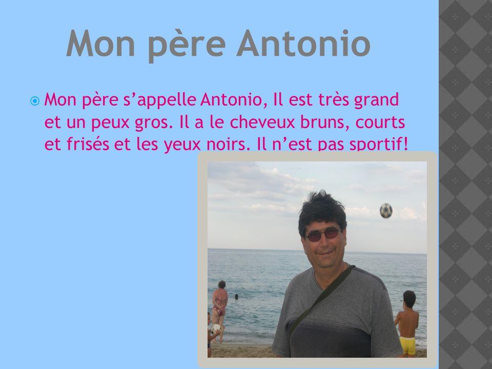 Mon père Antonio