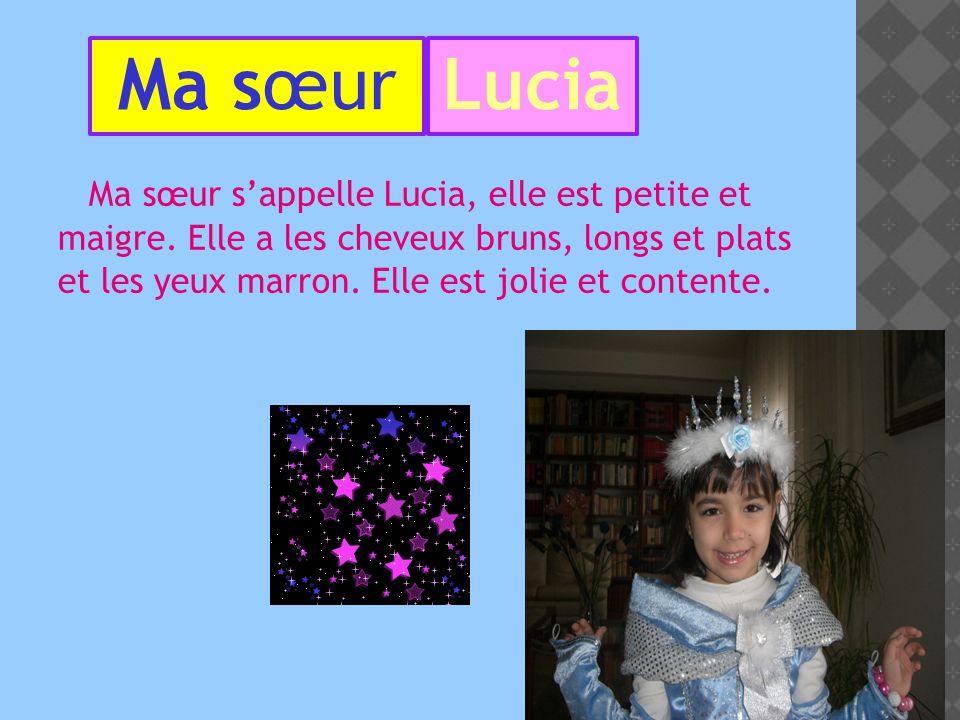 Ma sœur Lucia.