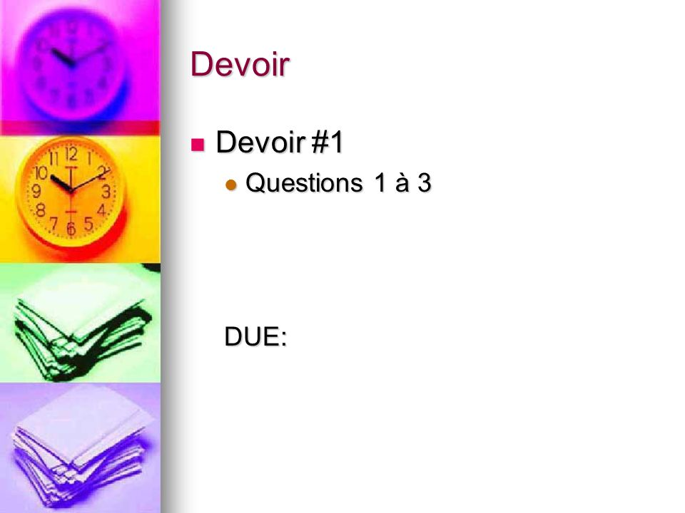Devoir Devoir #1 Questions 1 à 3 DUE: