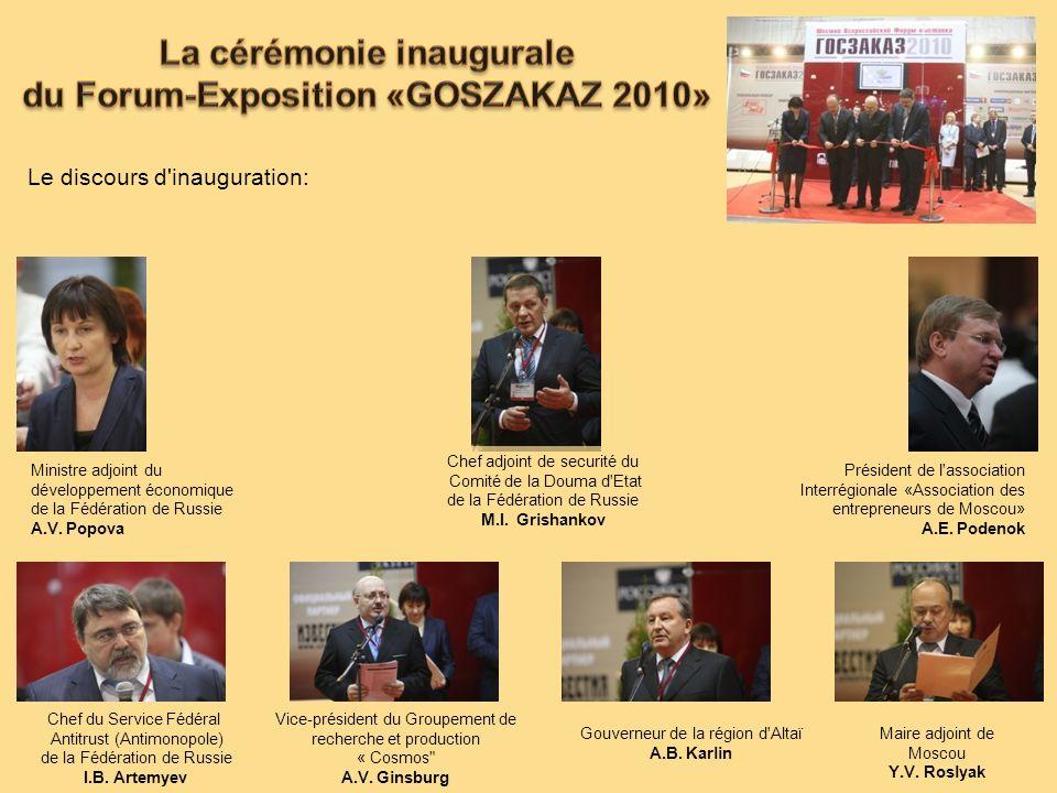 La cérémonie inaugurale du Forum-Exposition «GOSZAKAZ 2010»