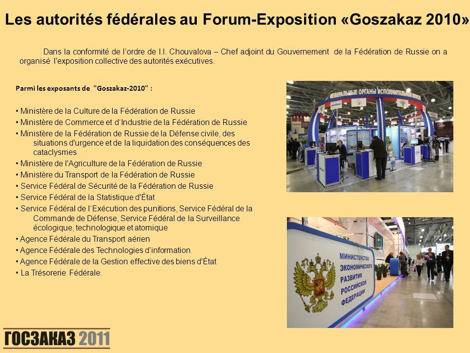 Les autorités fédérales au Forum-Exposition «Goszakaz 2010»