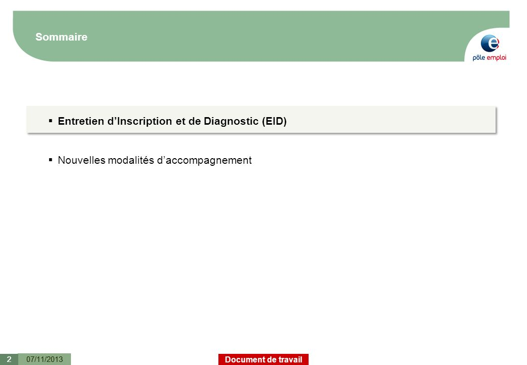 Entretien d'Inscription et de Diagnostic (EID)