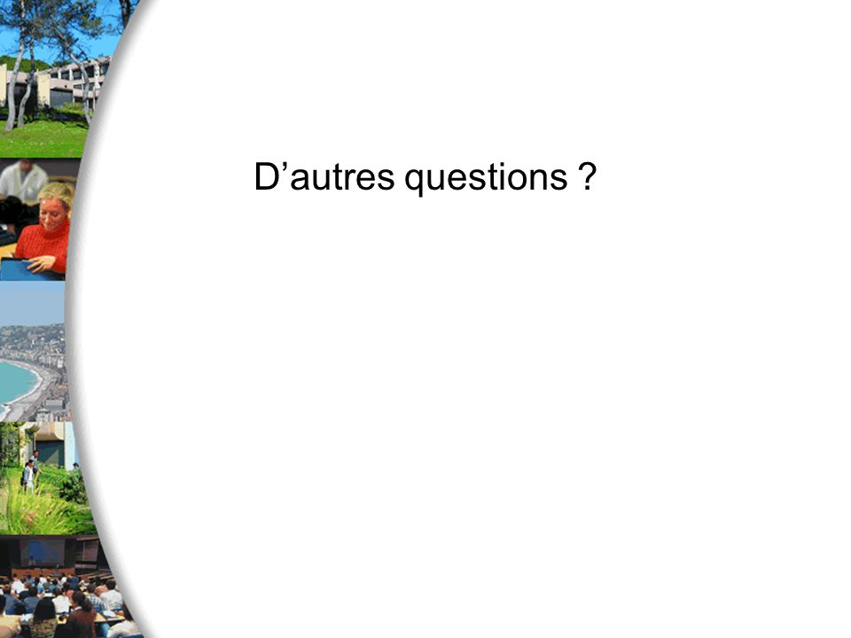 D'autres questions