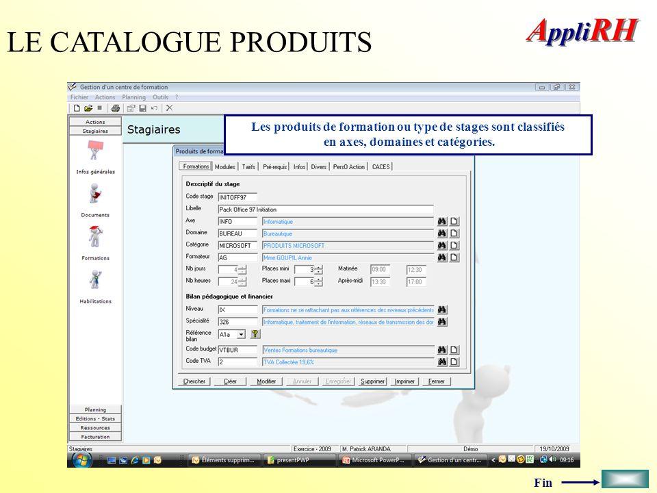 LE CATALOGUE PRODUITS Les produits de formation ou type de stages sont classifiés en axes, domaines et catégories.