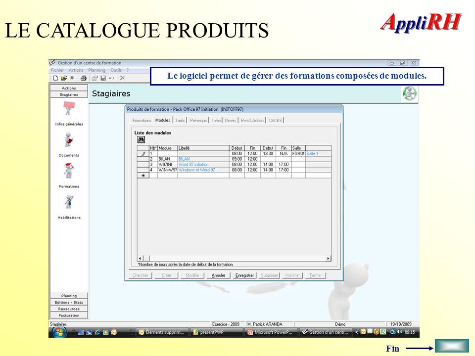 Le logiciel permet de gérer des formations composées de modules.