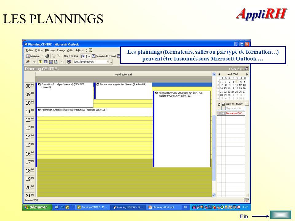 LES PLANNINGS Les plannings (formateurs, salles ou par type de formation…) peuvent être fusionnés sous Microsoft Outlook …