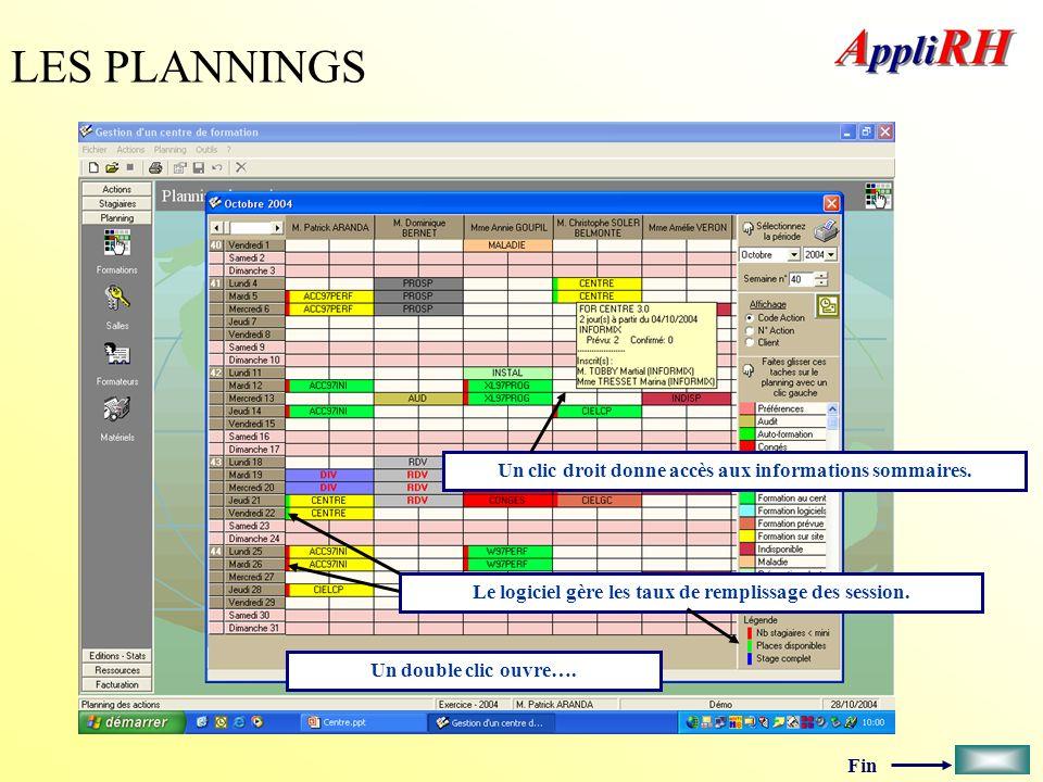 LES PLANNINGS Un clic droit donne accès aux informations sommaires.