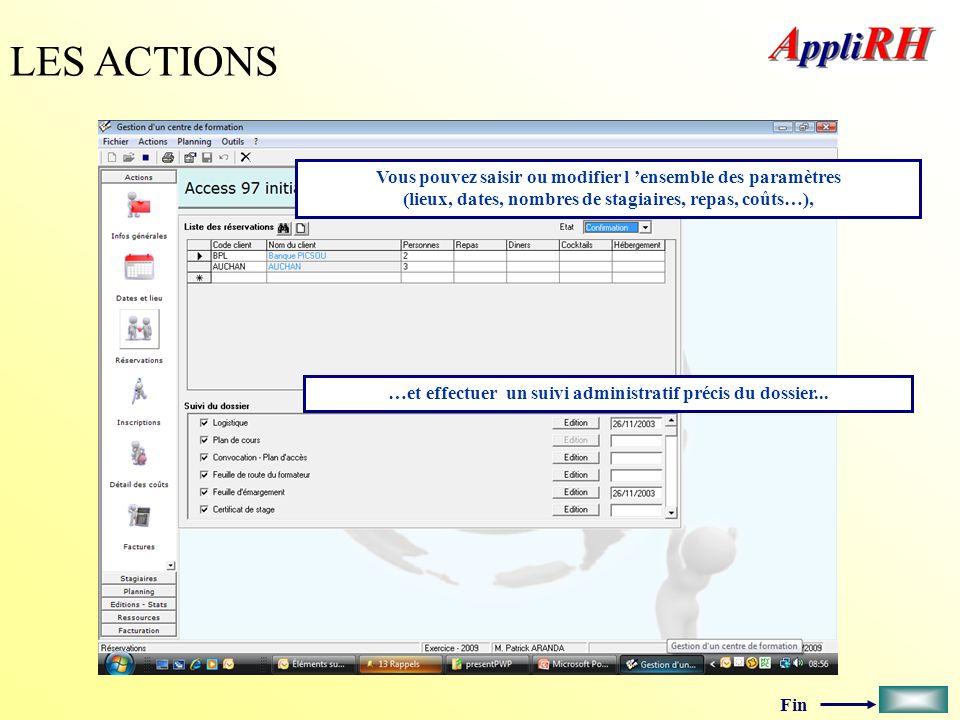 …et effectuer un suivi administratif précis du dossier...