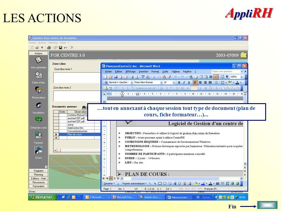 LES ACTIONS …tout en annexant à chaque session tout type de document (plan de cours, fiche formateur…)...