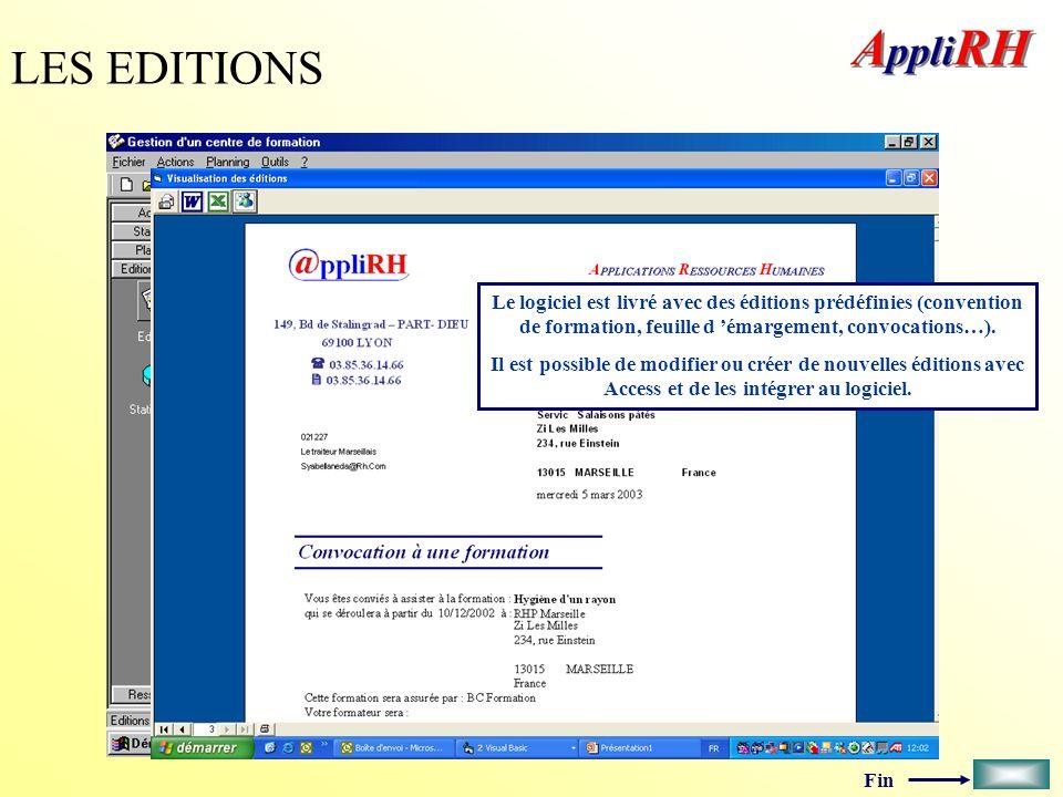LES EDITIONS Le logiciel est livré avec des éditions prédéfinies (convention de formation, feuille d 'émargement, convocations…).