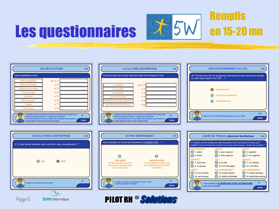Les questionnaires Remplis en 15-20 mn Page 6