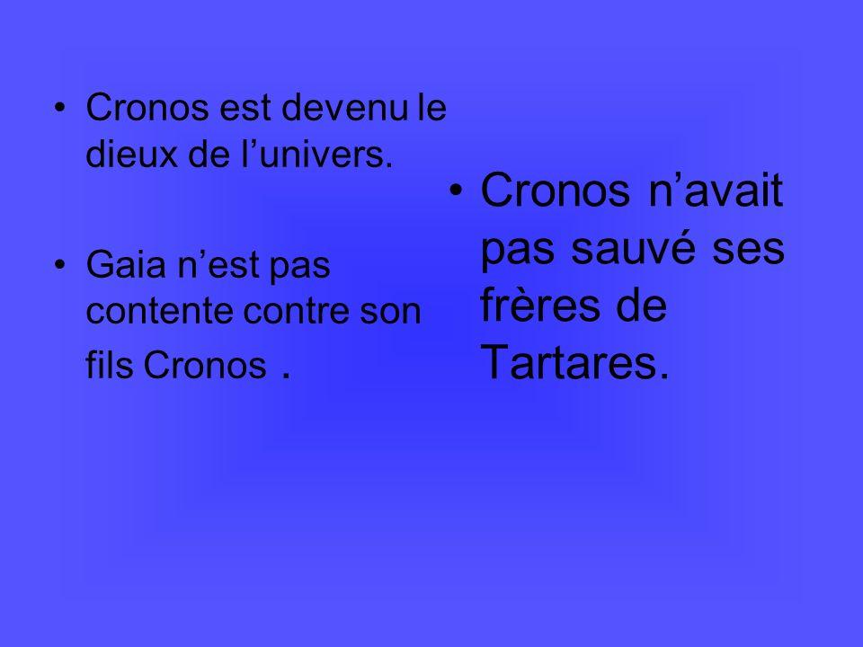 Cronos n'avait pas sauvé ses frères de Tartares.