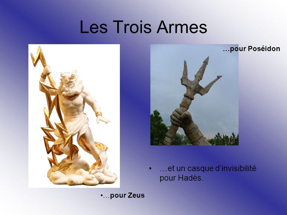 Les Trois Armes …et un casque d'invisibilité pour Hadès.