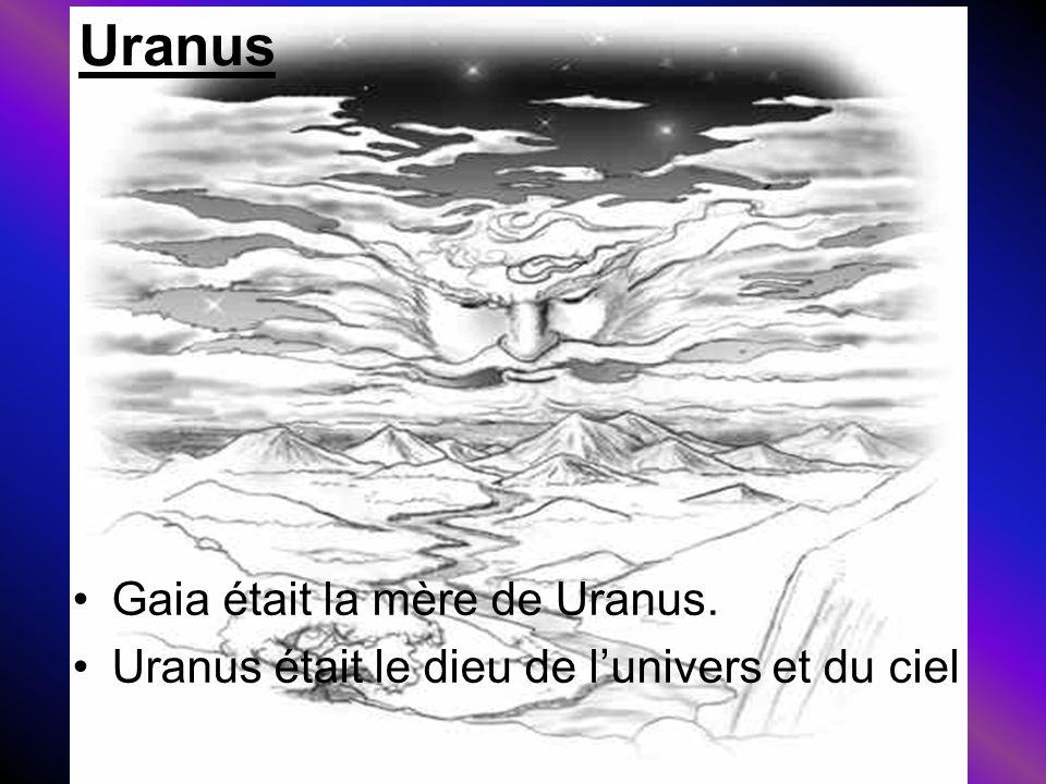 Uranus Gaia était la mère de Uranus.
