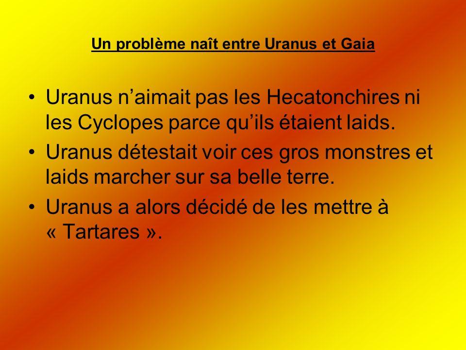 Un problème naît entre Uranus et Gaia