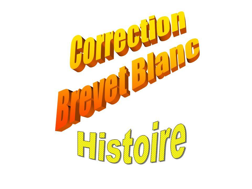 Correction Brevet Blanc Histoire