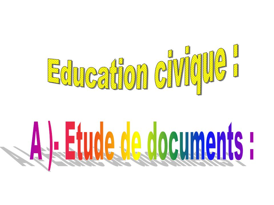 A )- Etude de documents :