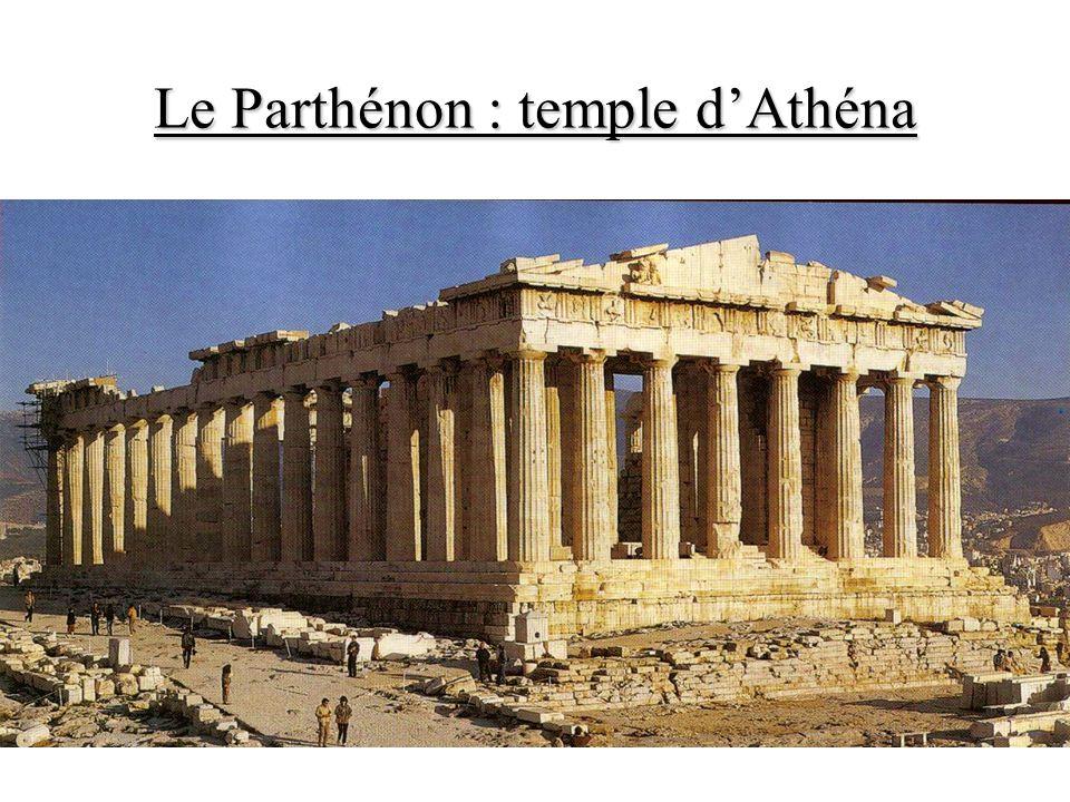 Le Parthénon : temple d'Athéna