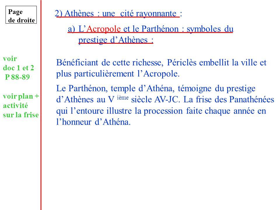 2) Athènes : une cité rayonnante :