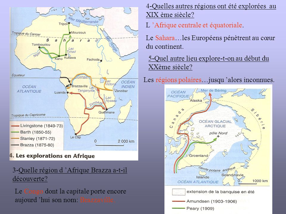 4-Quelles autres régions ont été explorées au XIX ème siècle