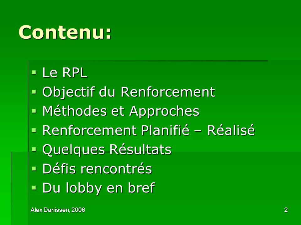 Contenu: Le RPL Objectif du Renforcement Méthodes et Approches
