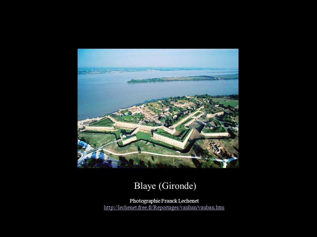Blaye (Gironde) Photographie Franck Lechenet http://lechenet.free.fr/Reportages/vauban/vauban.htm