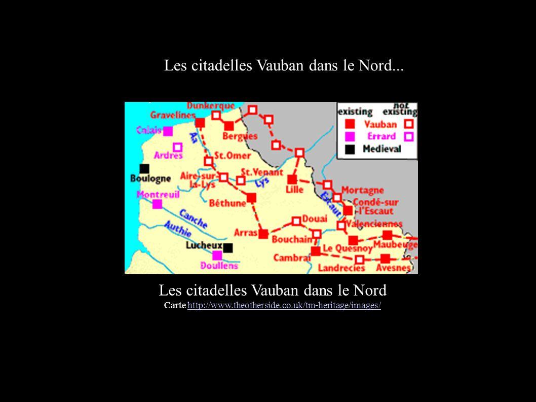 Les citadelles Vauban dans le Nord...