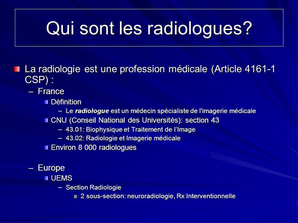 Qui sont les radiologues