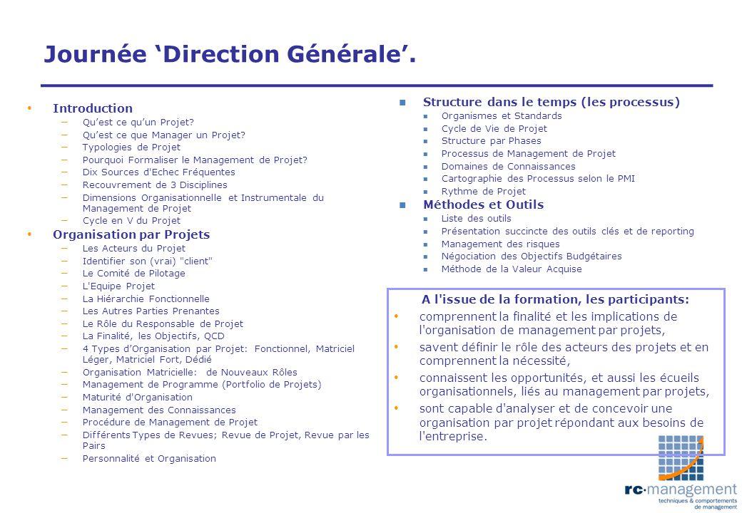 Journée 'Direction Générale'.