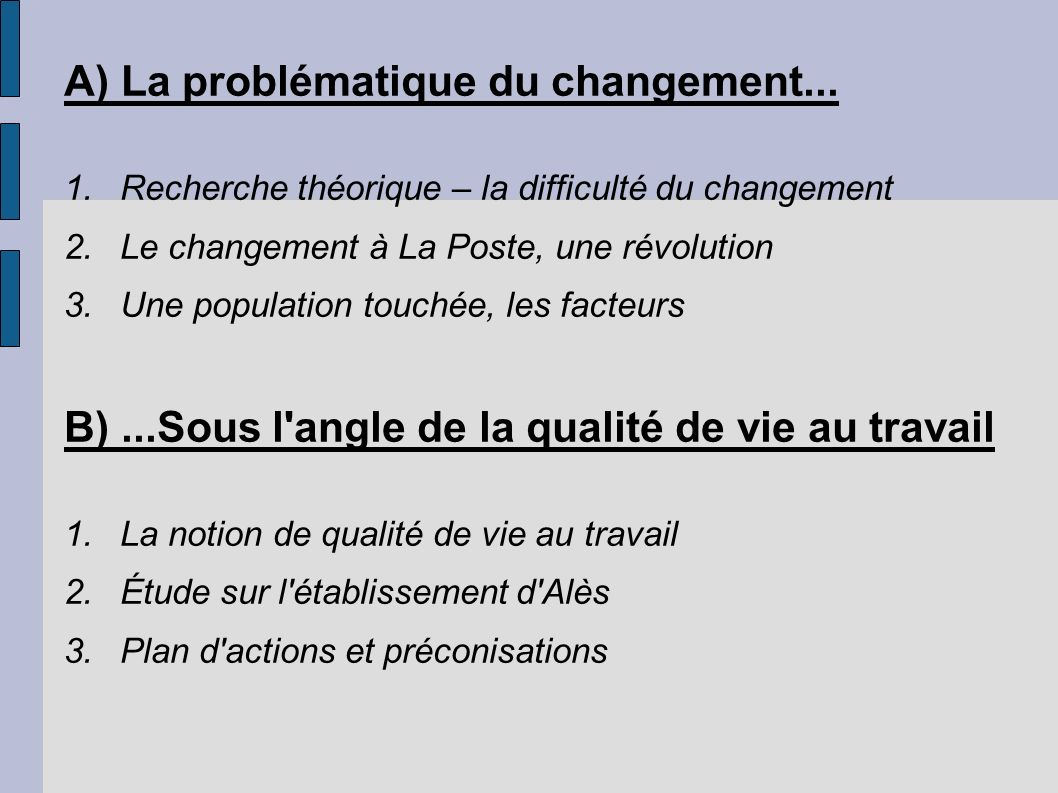 A) La problématique du changement...