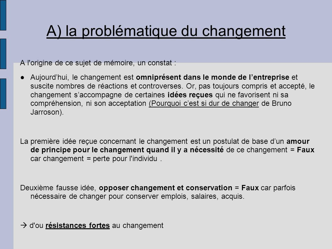 A) la problématique du changement