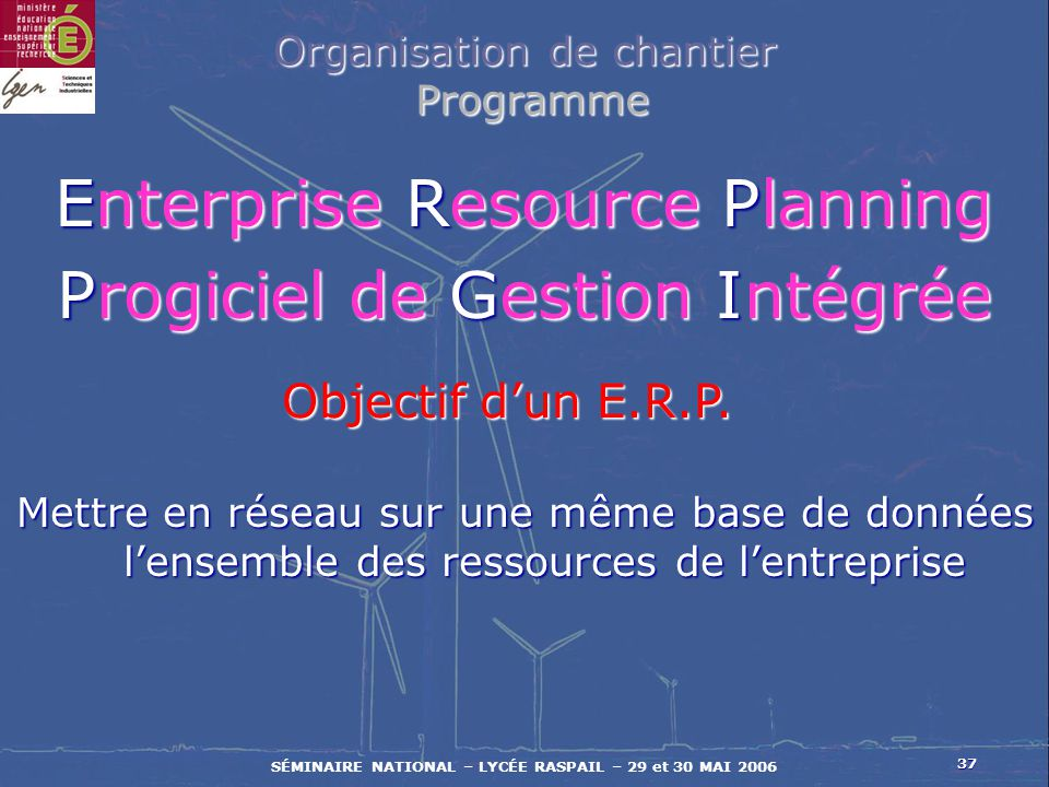 Enterprise Resource Planning Progiciel de Gestion Intégrée
