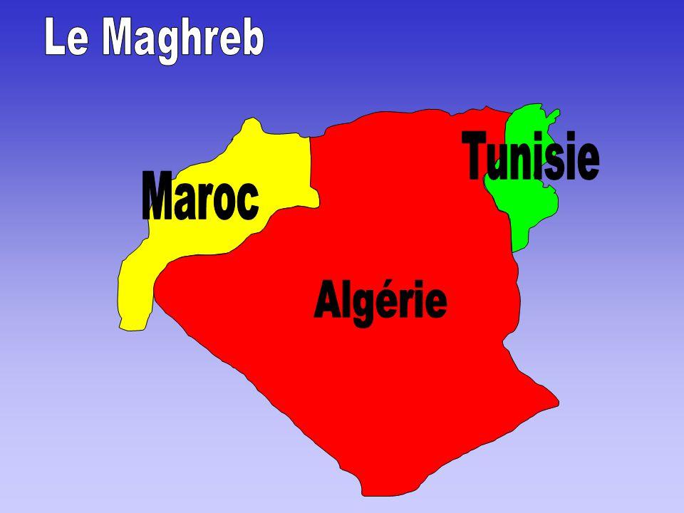 Le Maghreb Tunisie Maroc Algérie
