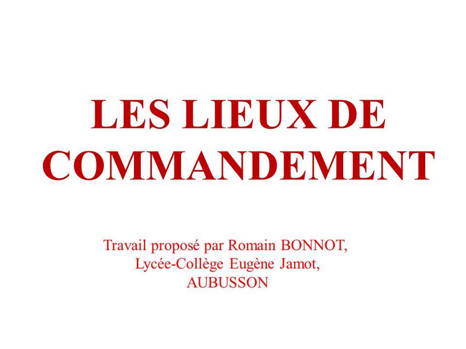 LES LIEUX DE COMMANDEMENT