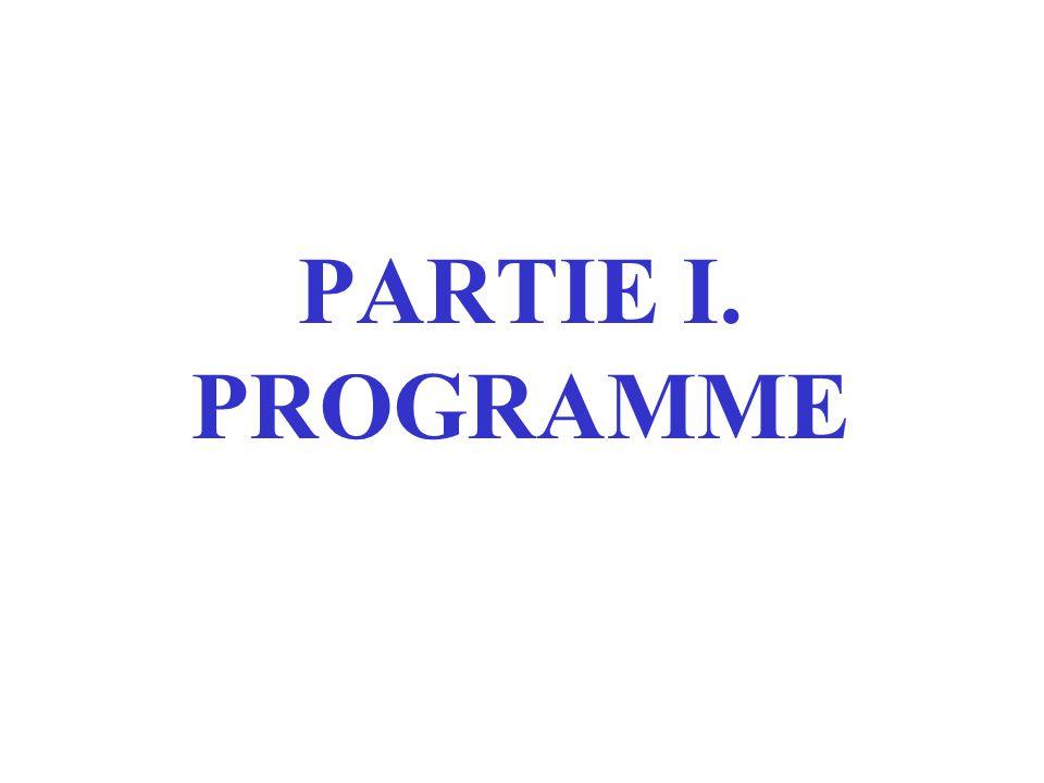 PARTIE I. PROGRAMME