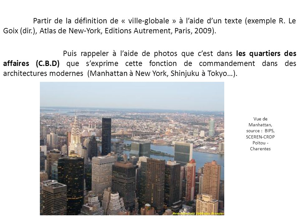 Vue de Manhattan, source : BIPS, SCEREN-CRDP Poitou -Charentes
