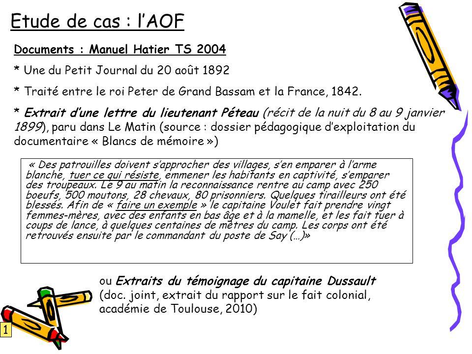 Etude de cas : l'AOF Documents : Manuel Hatier TS 2004