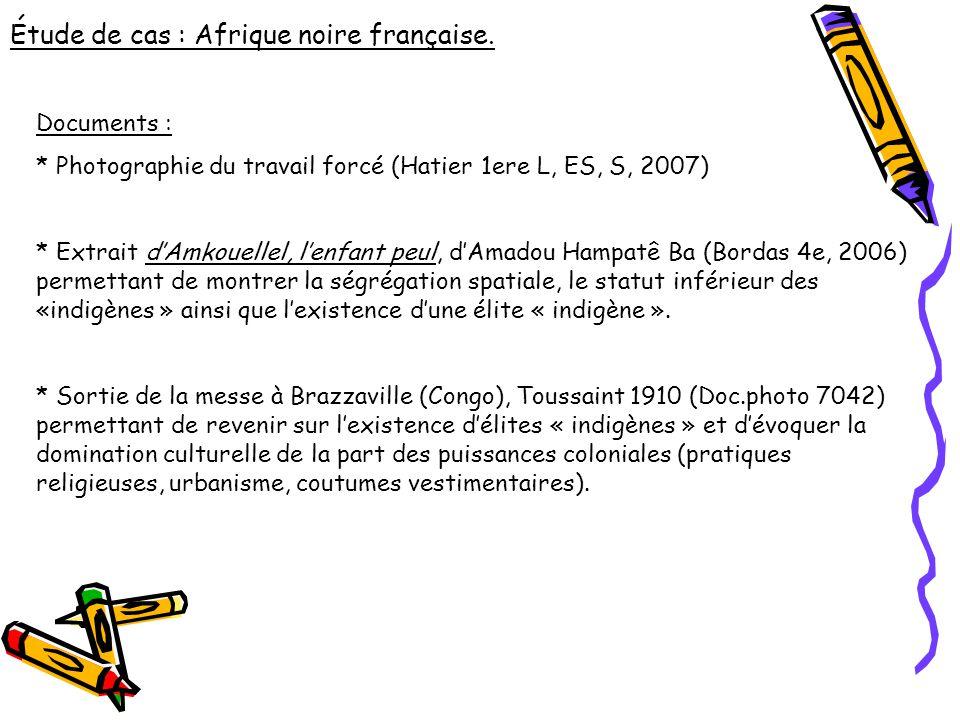 Étude de cas : Afrique noire française.