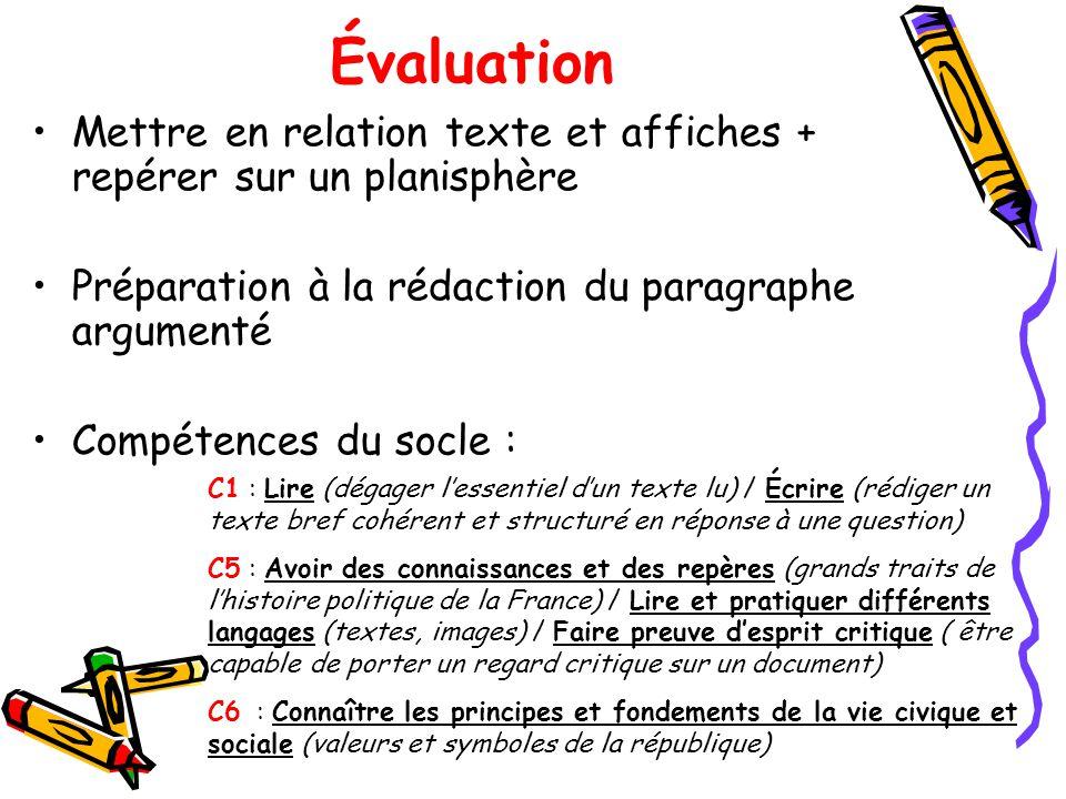 Évaluation Mettre en relation texte et affiches + repérer sur un planisphère. Préparation à la rédaction du paragraphe argumenté.