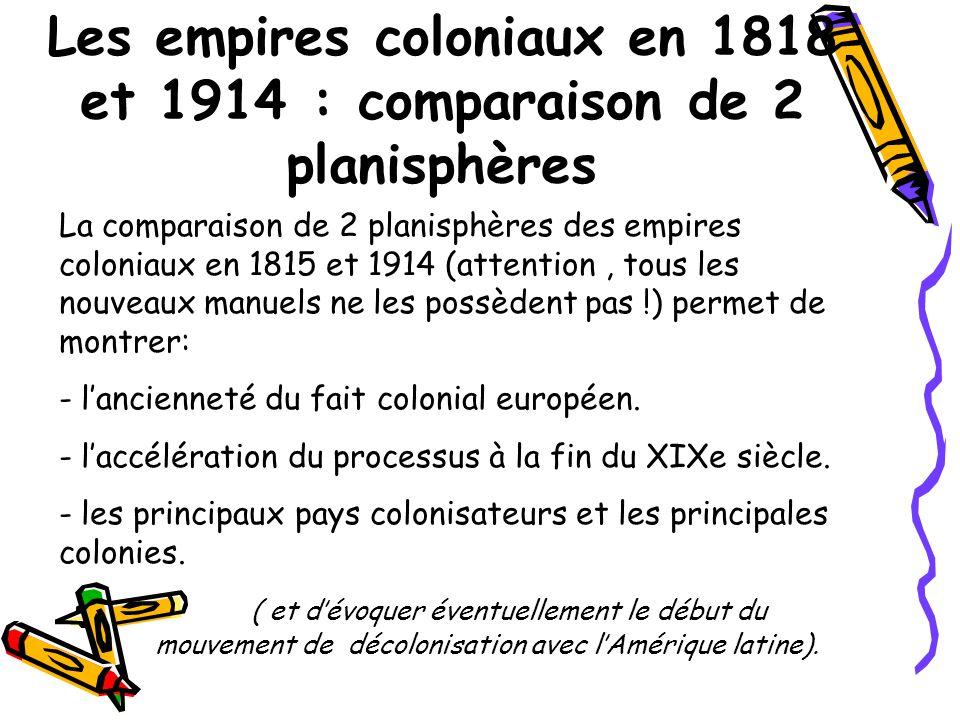 Les empires coloniaux en 1818 et 1914 : comparaison de 2 planisphères