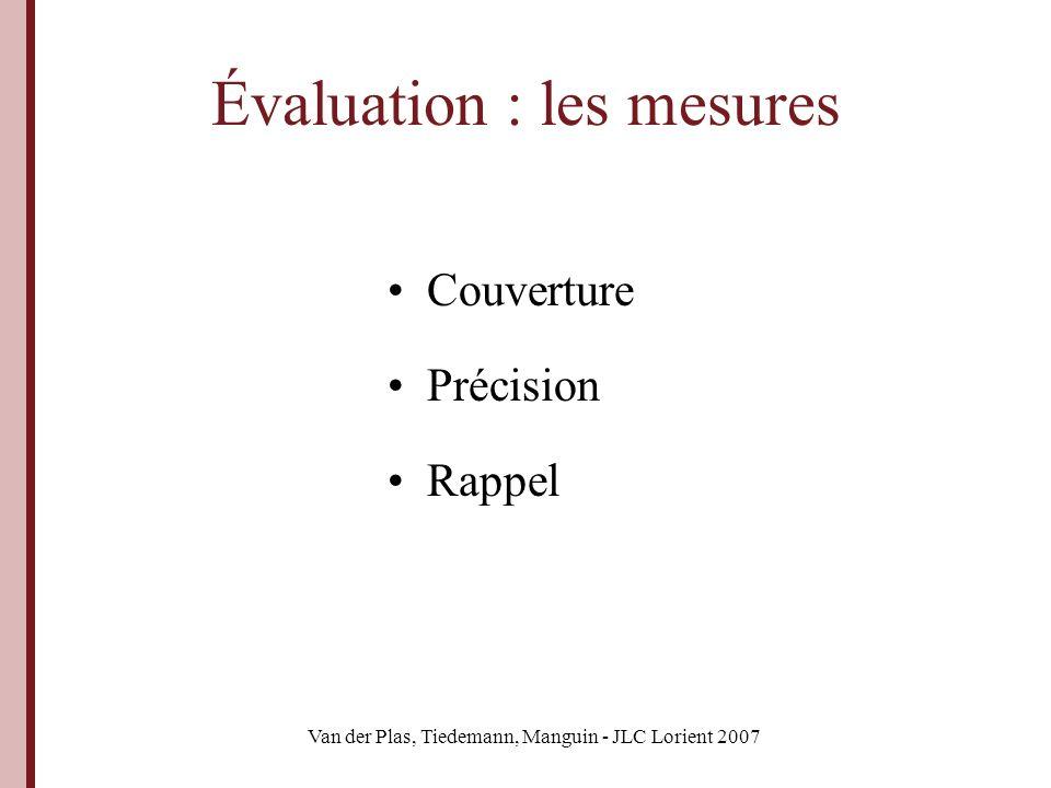 Évaluation : les mesures