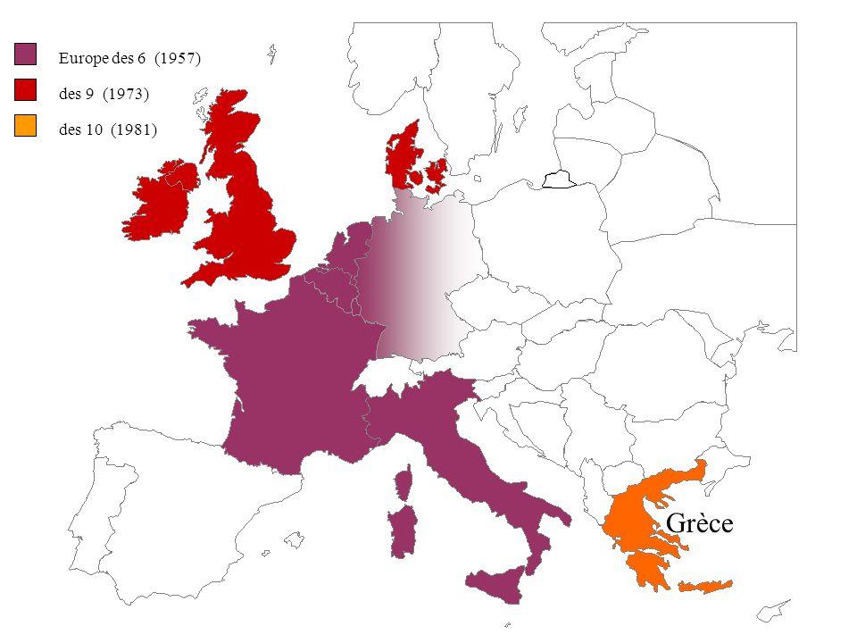 Europe des 6 (1957) des 9 (1973) des 10 (1981) Grèce