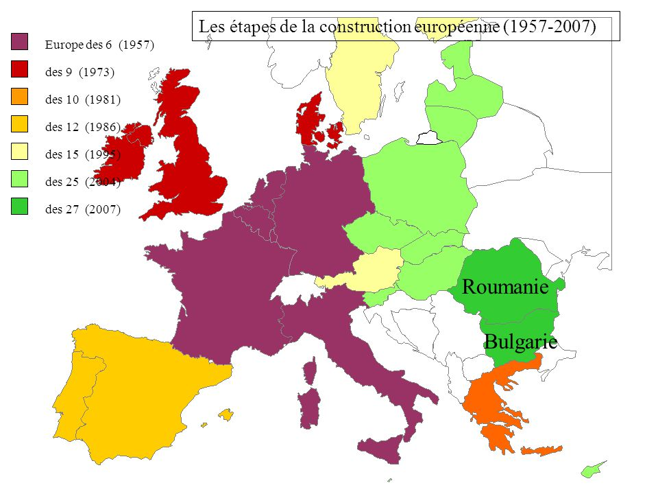 Roumanie Bulgarie Les étapes de la construction européenne (1957-2007)