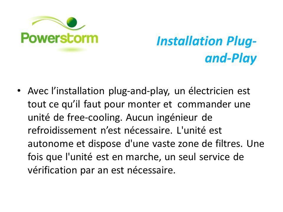 Installation Plug-and-Play