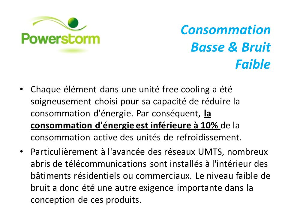 Consommation Basse & Bruit Faible
