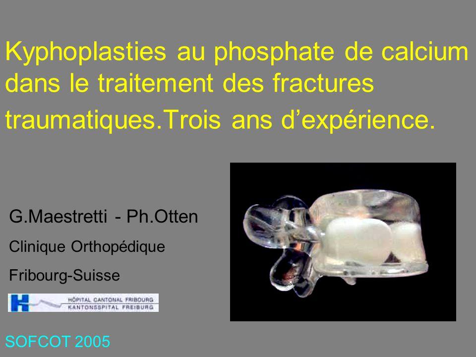 Kyphoplasties au phosphate de calcium dans le traitement des fractures traumatiques.Trois ans d'expérience.