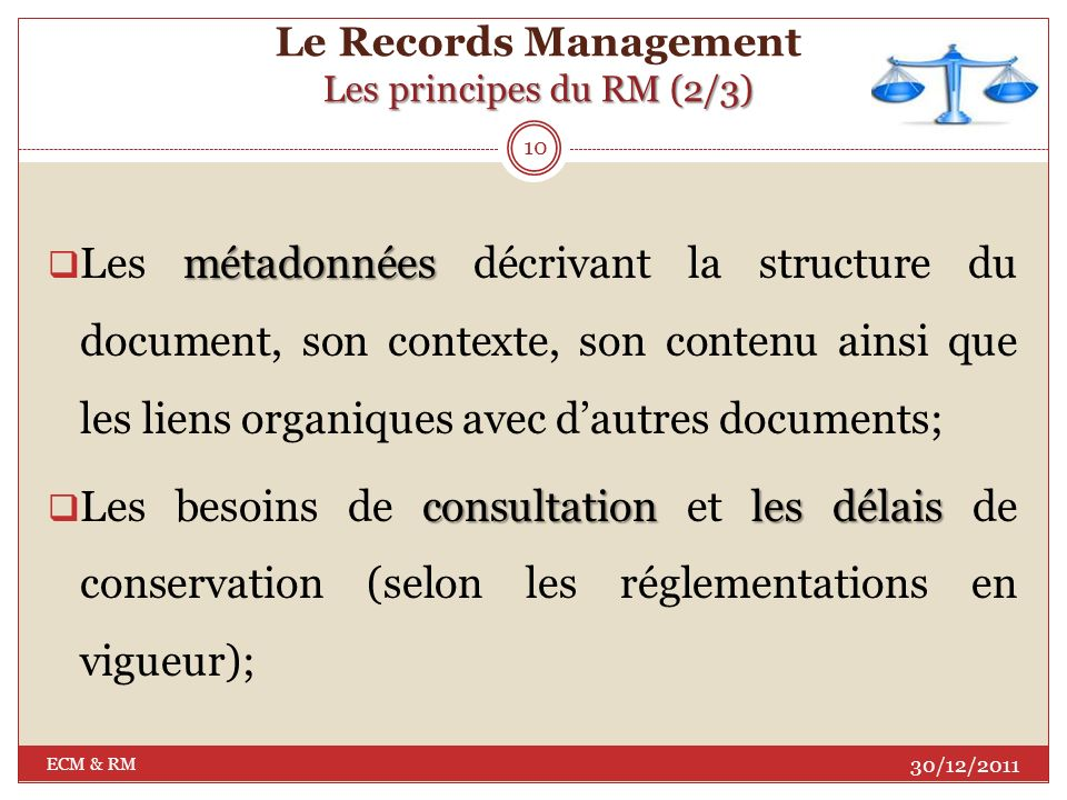 Le Records Management Les principes du RM (2/3)