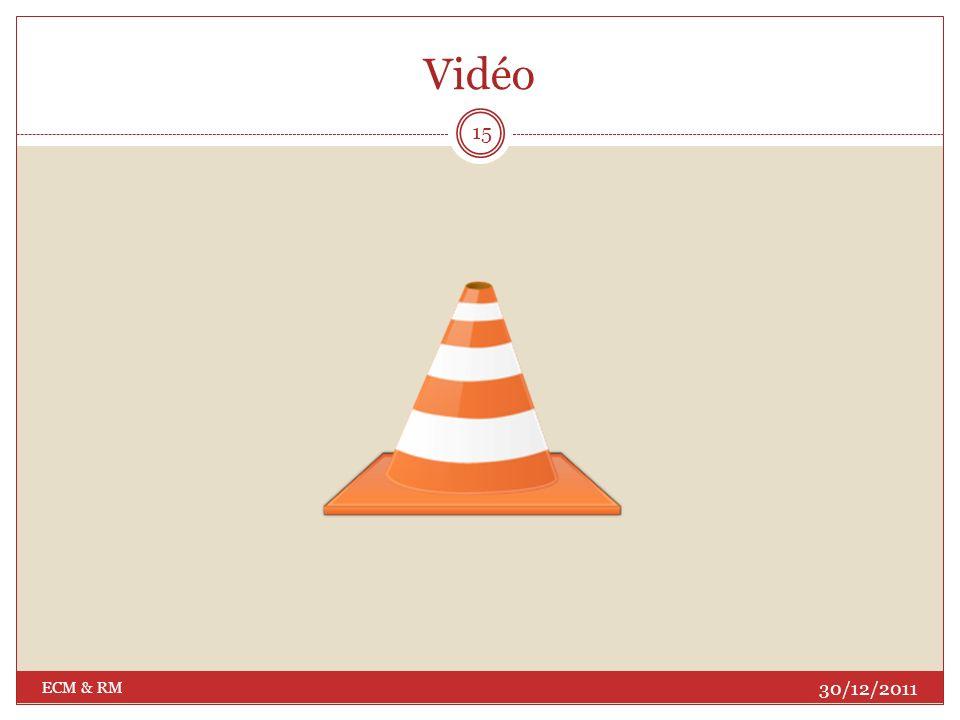 Vidéo ECM & RM 30/12/2011
