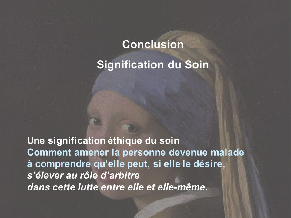 Conclusion Signification du Soin